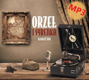 Karat NM - Orzeł I Syrenka MP 3